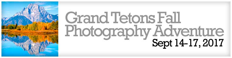 Grand Tetons Fall Photography Adventure with Kent Weakley