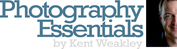 Photography Essentials by Kent Weakley Blog