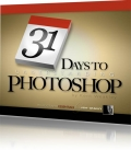 31 Days to Understanding Photoshop