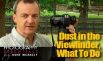 Video Photo Tip ~ Dust in the DSLR Camera Viewfinder